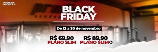 A Black Friday na Prodígio já começou!